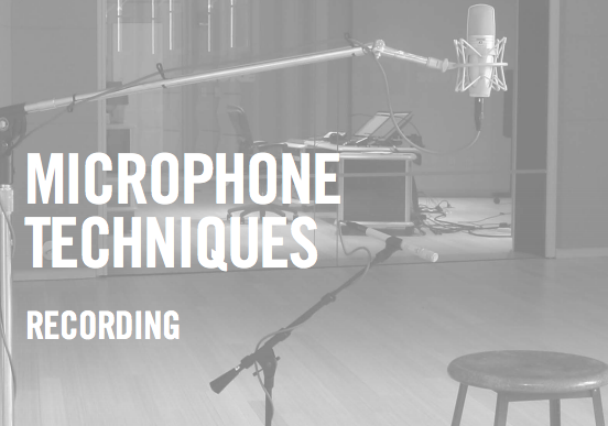 Microphone Techniques for Recording from SHURE